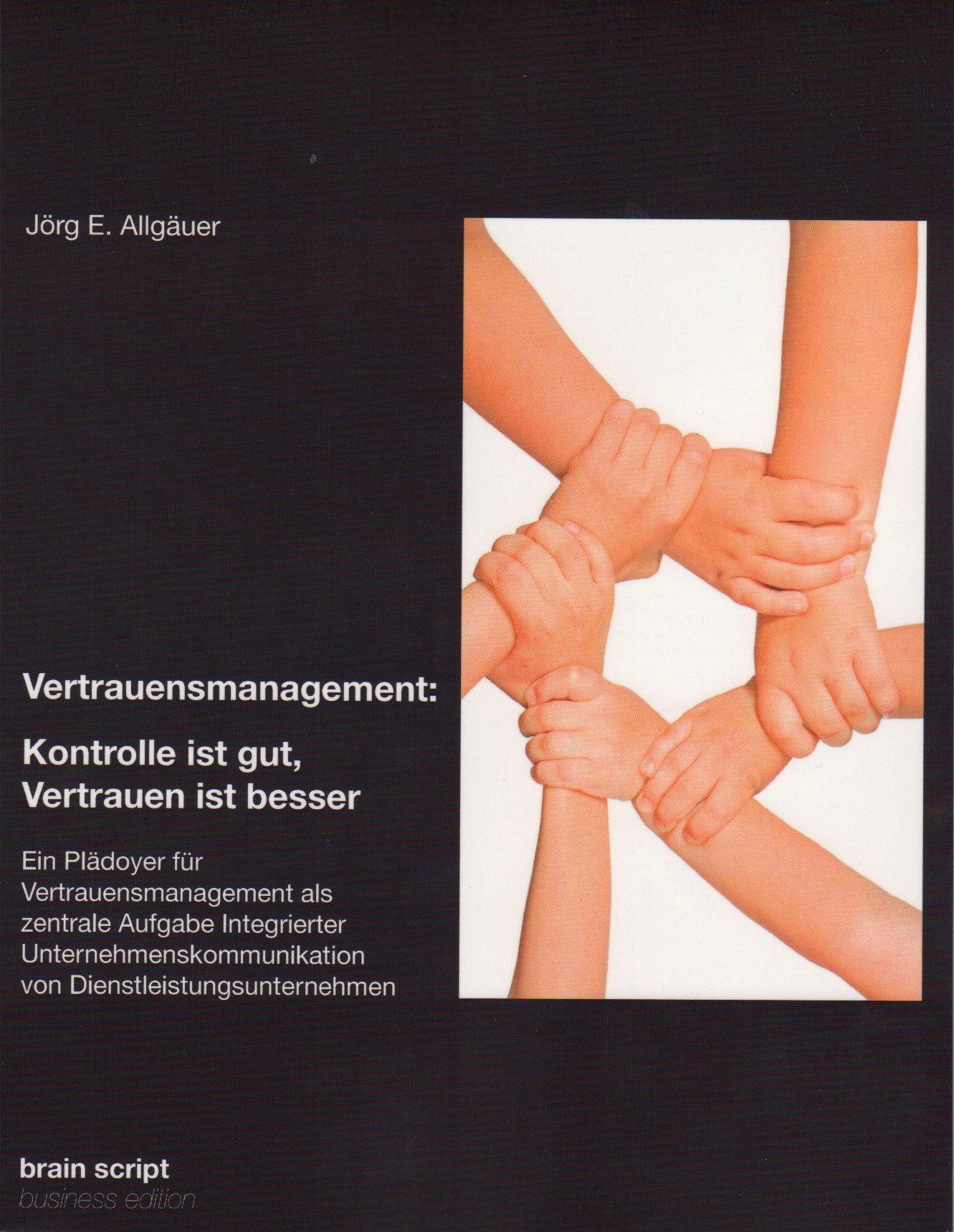 Vertrauensmanagement von Jör E. Allgäuer