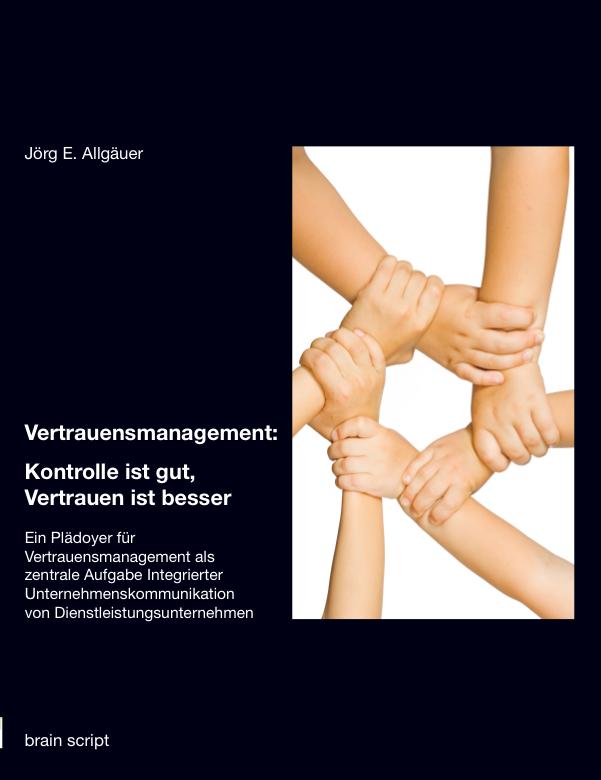"""brain script """"Vertrauensmanagement"""" von Dr. Jörg E. Allgäuer"""